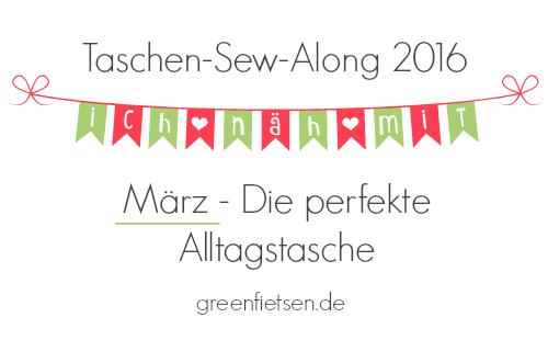 https://www.greenfietsen.de/2016/03/taschen-sew-along-2016-maerz/