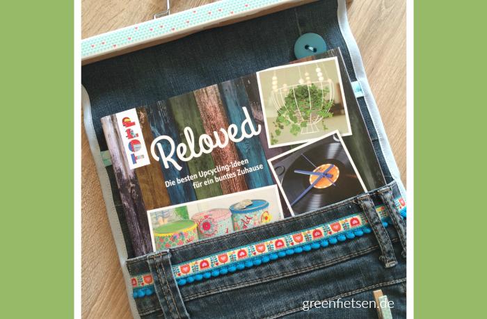 Reloved - Die besten Upcyclingideen für ein buntes Zuhause