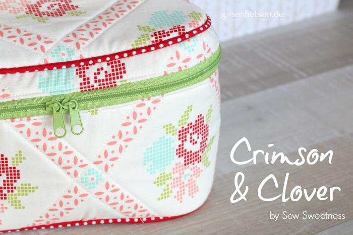 Crimson & Clover Train Case | Schnitt: Sew Sweetness