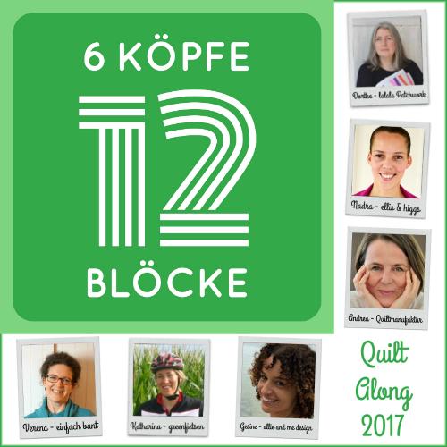 6 Köpfe - 12 Blöcke | Der Quilt-Along 2017