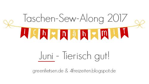 Taschen-Sew-Along 2017 | Juni - Tierisch gut!