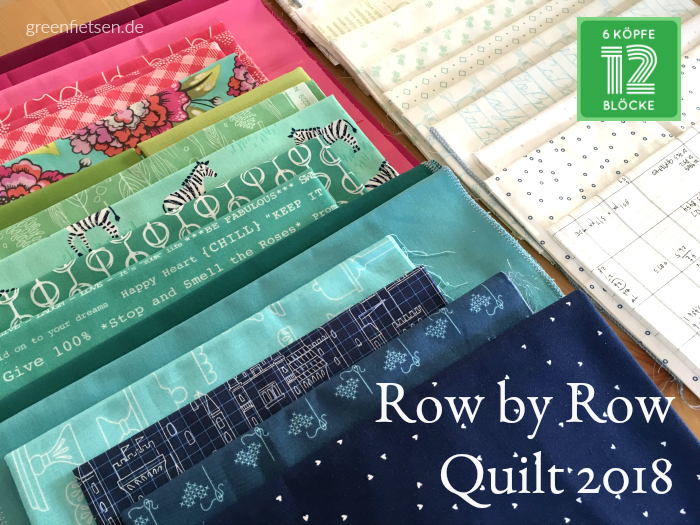 Row by Row Quilt 2018 - Meine Stoffauswahl