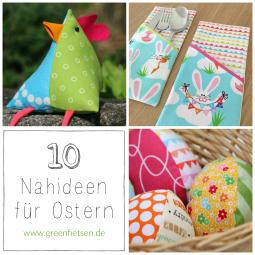 10 Nähideen für Ostern