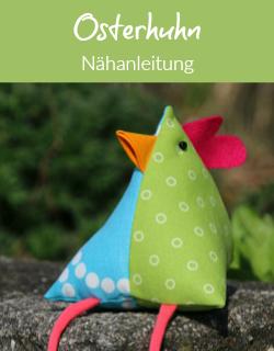 Nähanleitung - 3D-Osterhuhn