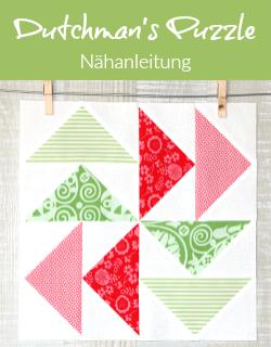 Nähanleitung - Dutchman's Puzzle