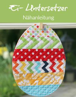 Nähanleitung - Ei-Untersetzer für Ostern