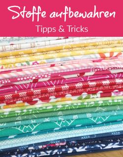 Tipps | Stoffe sortieren und aufbewahren