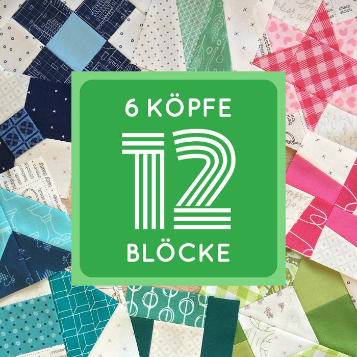 6 Köpfe - 12 Blöcke Quilt-Along