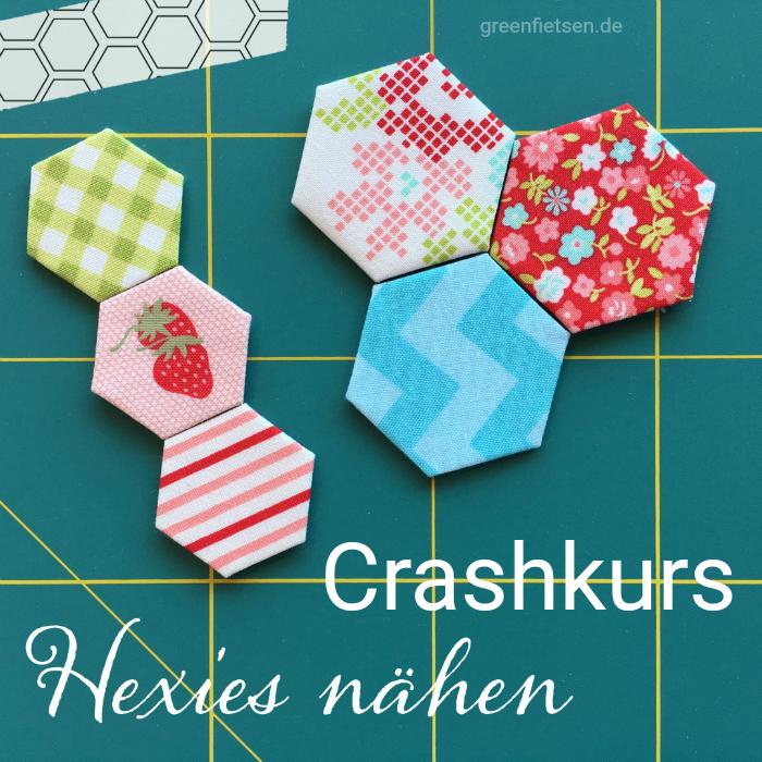 Crashkurs Hexies nähen